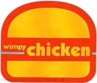 Wimpy Chicken.